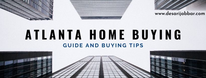 Buying a House In Atlanta Guides and Tips