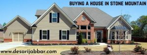 Buying a House in Stone Mountain GA